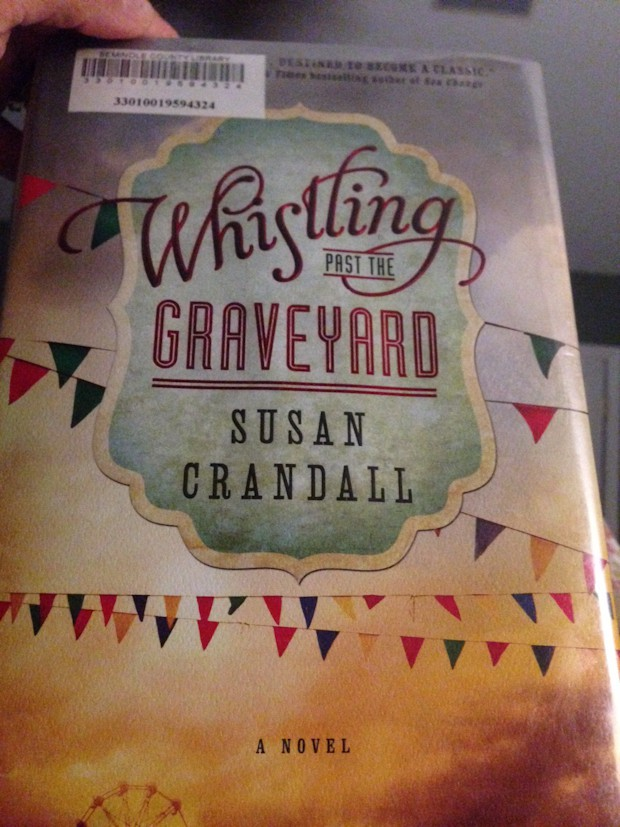 Book Love: Whistling Past The Graveyard