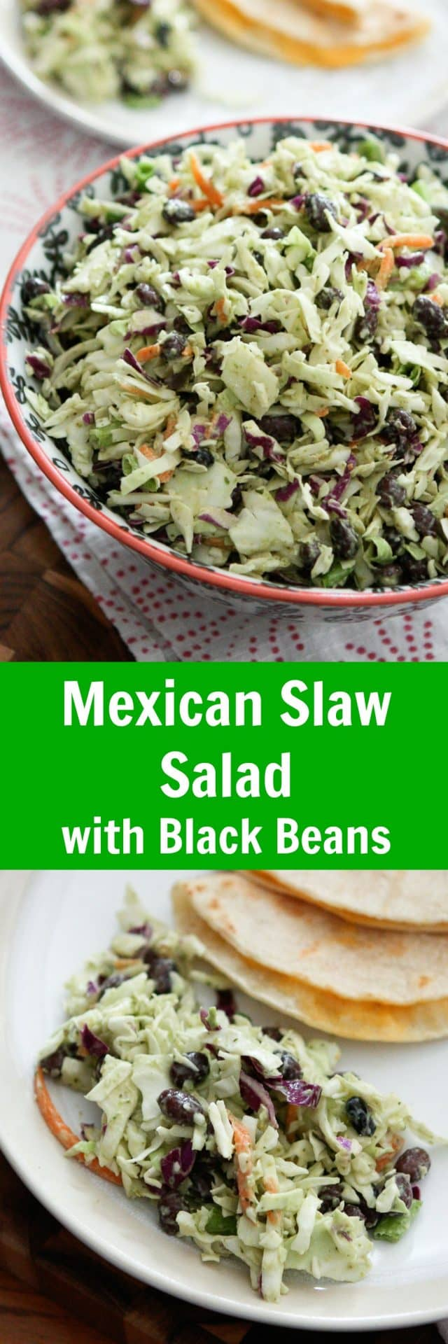 This Mexican Slaw Salad with Black Beans is the perfect addition to any dinner, potluck or fiesta!! It's tangy Avocado Lime Dressing is OUT OF THIS WORLD! We love it served with simple cheese quesadillas or enchiladas. Recipe via aggieskitchen.com