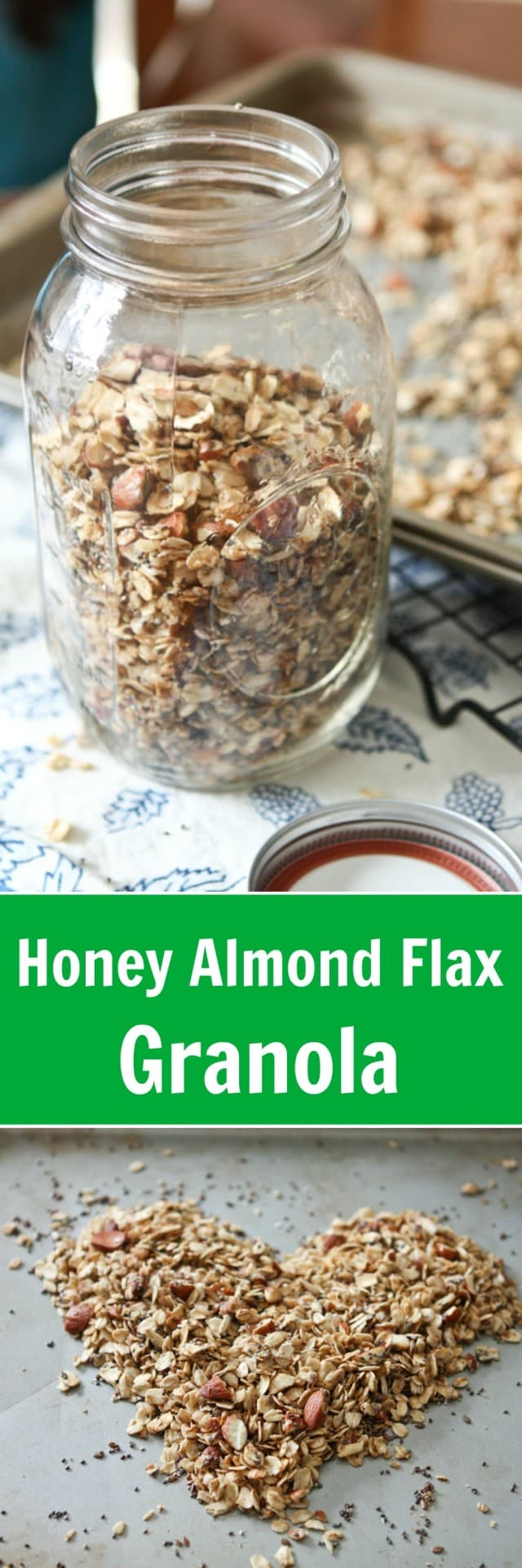 Honey Almond Flax Granola - one of my family's favorite granola recipes!