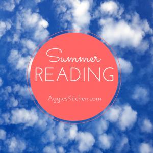Summer Reading on AggiesKitchen.com