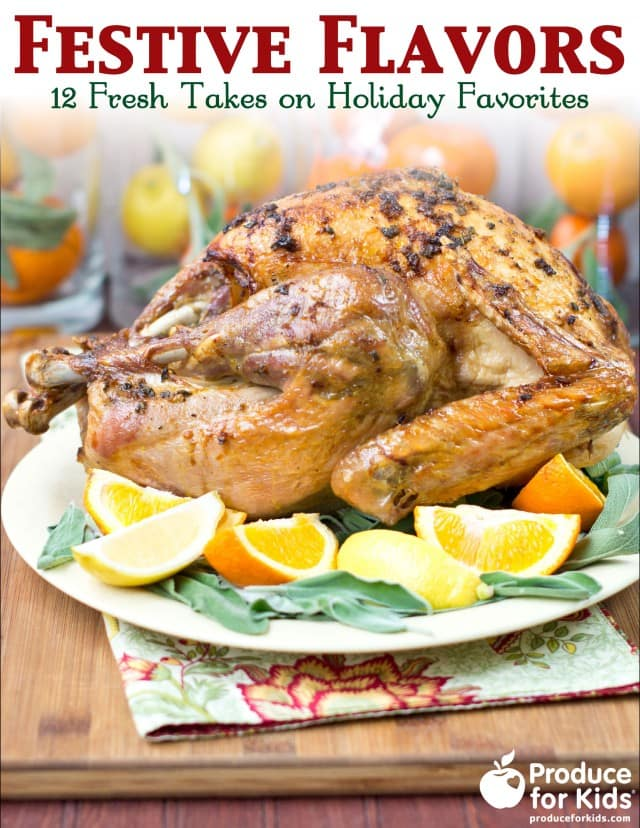 12 Fresh Takes on Holiday Favorites from Produce For Kids {Free e-Cookbook!}
