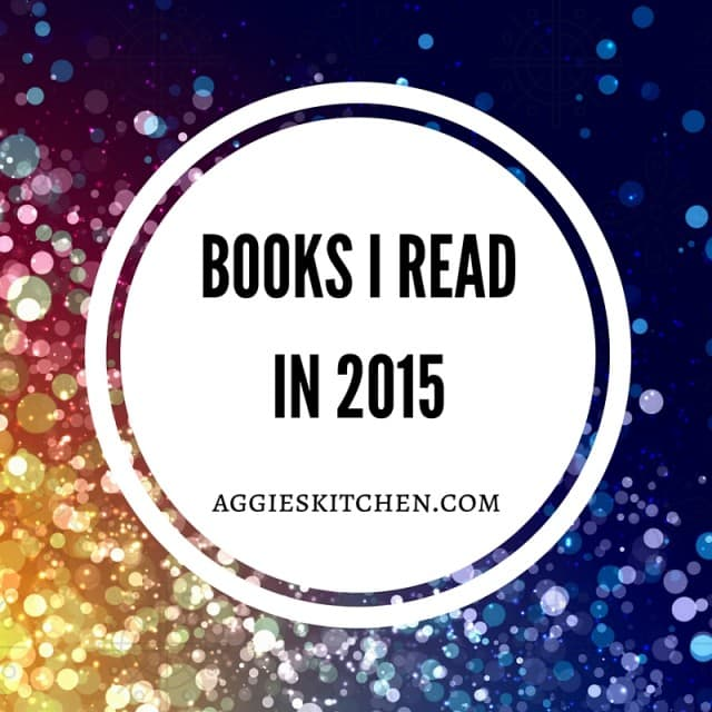 Books Read In 2015 | AggiesKitchen.com