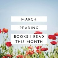 March Reading: Books I Read This Month on aggieskitchen.com