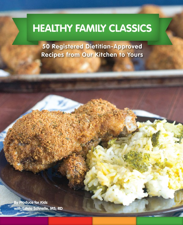 Healthy Family Classics Cookbook from Produce For Kids